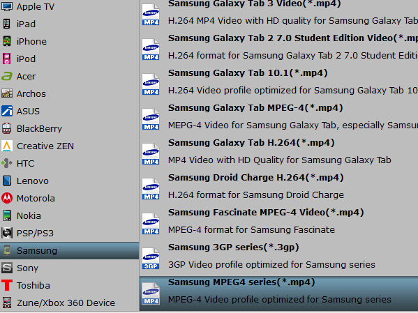 samsung series mpeg 4mp4 Convert Blu ray to MPEG 4 for Android phone/iPhone