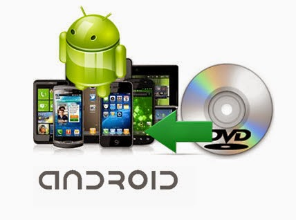 dvd to android Convert and Play DVD on Android 6.0 Phone