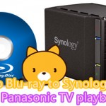 Centralized Blu-ray on Synology NAS With Panasonic TV Format