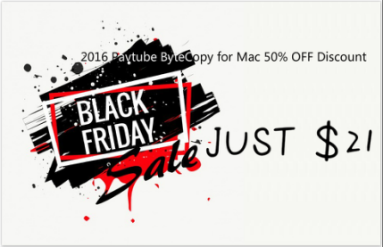 Pavtube Black Friday Promotion